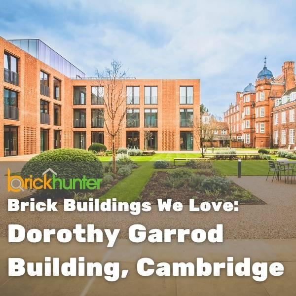 Brick Buildings We Love: Dorothy Garrod Building Cambridge